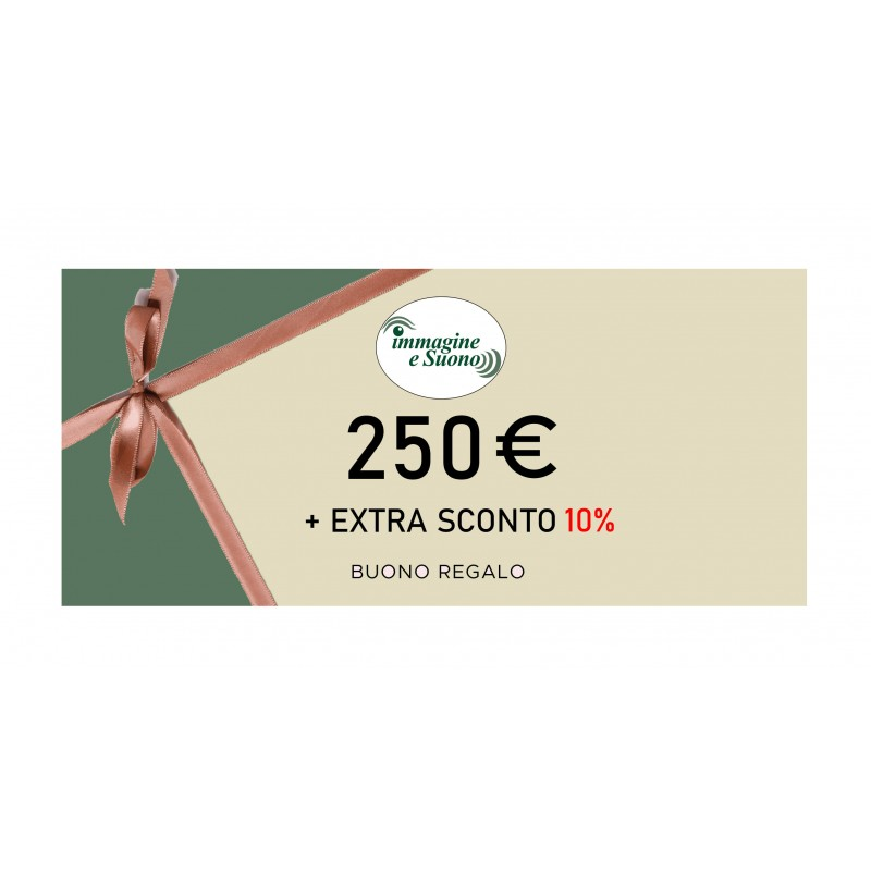 250 Euro + Extra Sconto 10%